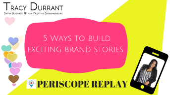 5 ways to improve your brand storytelling
