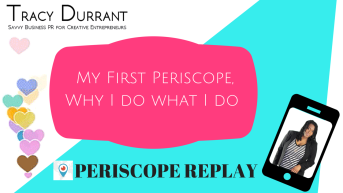 My First Periscope, Why I do what I do via Periscope