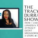 How I used Linkedin to attract event sponsorship 5 steps #Ep12