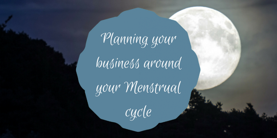 Planning your business around your cycle